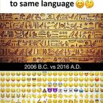 2006 BC vs 2016 AD Emoji Funny Meme