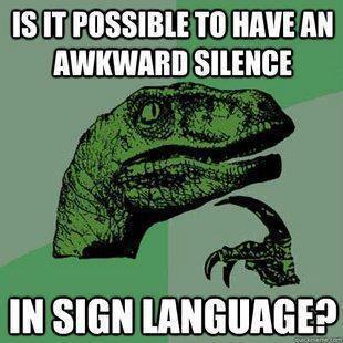 Awkward Silence Funny Meme