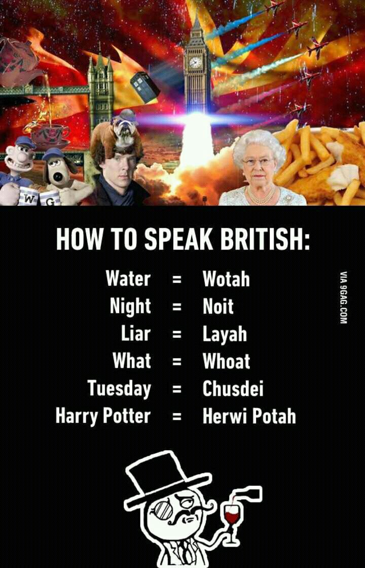British Accent Funny Meme