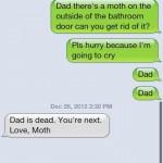 Dad is dead love moth Funny Meme