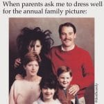 Dress well Annual Family Picture Funny Meme