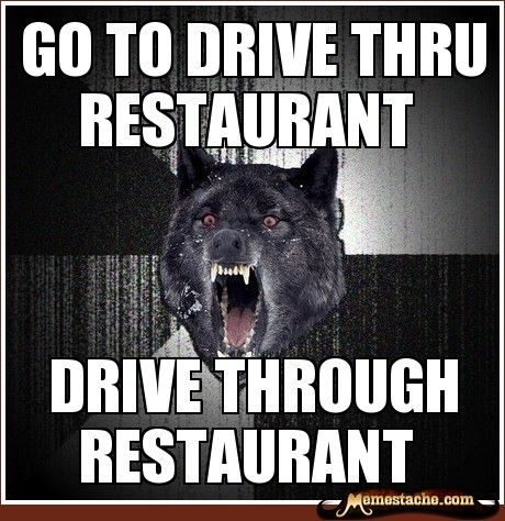 Drive Through Restaurant Funny Meme