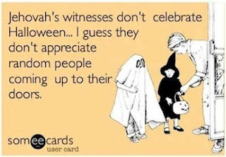 Jehovahs Witnesses Hate Halloween Funny Meme