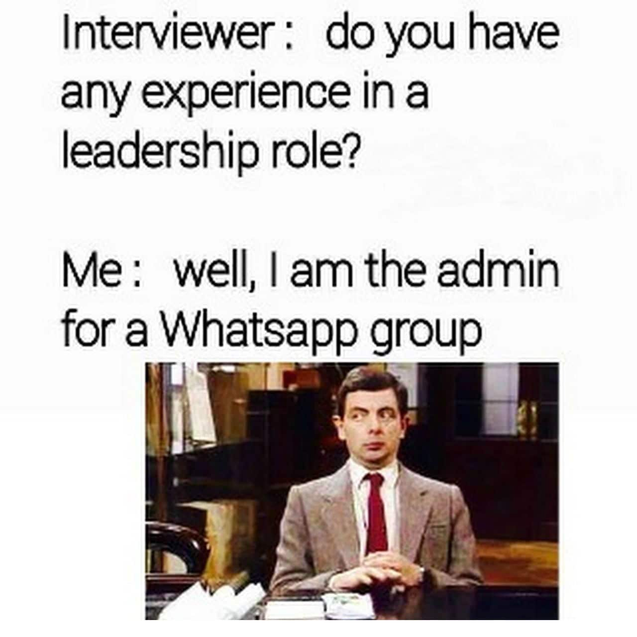 Leadership Role Whatsapp Group Admin Funny Meme