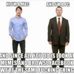 Mac & PC SAME THING Funny Meme
