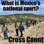 Mexico National Sport Cross Country Funny Meme