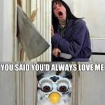 Never Lie To A Furby Funny Meme