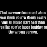 Not Doing So Well in Mario Kart Funny Meme