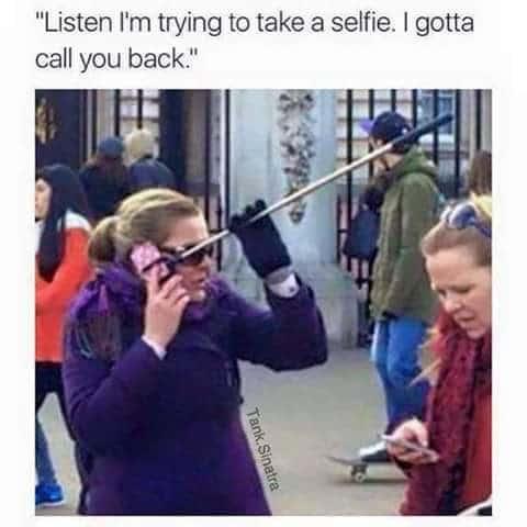 Selfie Stick Phone Funny Meme