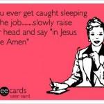 Sleeping on the Job Funny Meme
