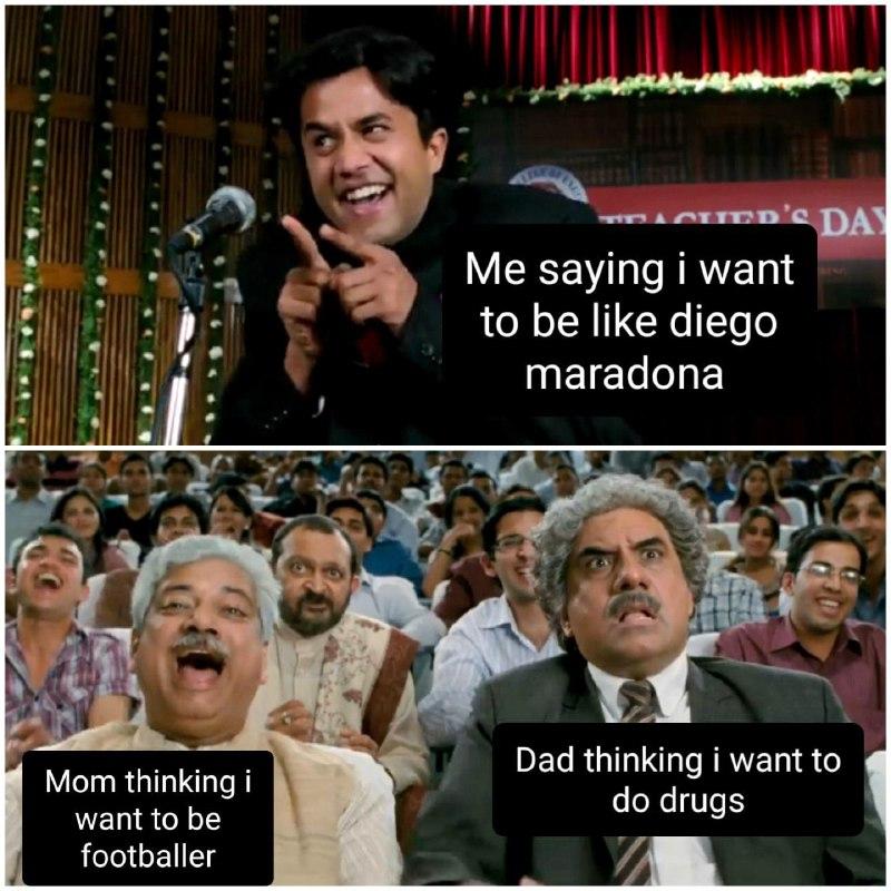 Want to be like Diego Maradona Funny Meme