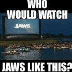 Watch Jaws Movie Funny Meme