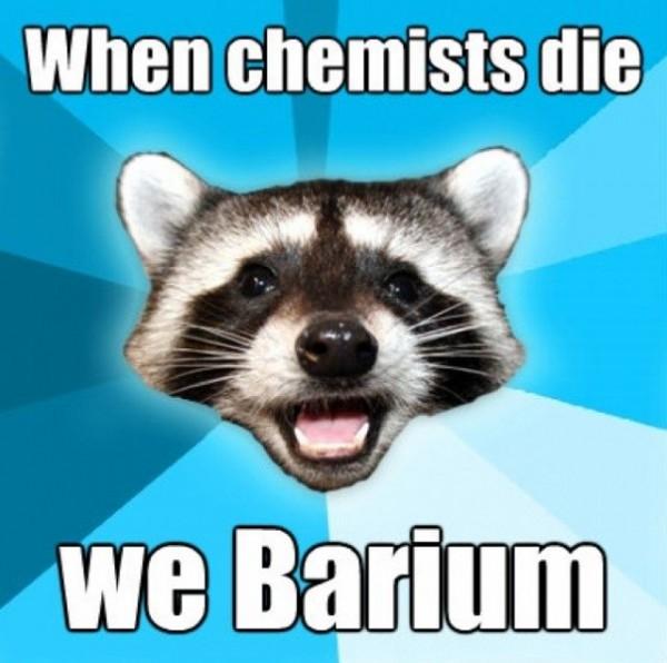 When Chemists Die Funny Meme