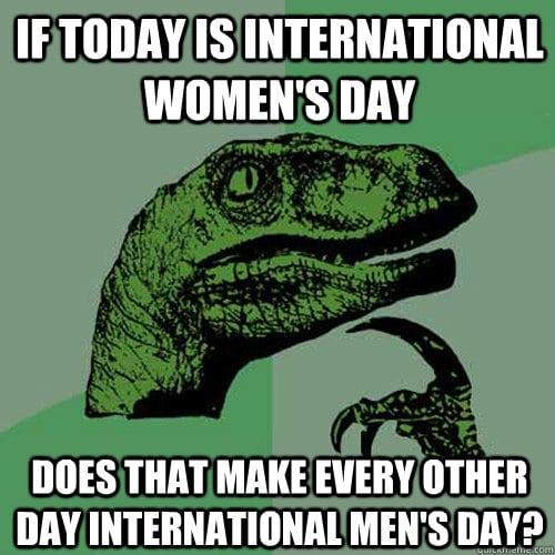 Womens Day vs Mens Day Funny Meme