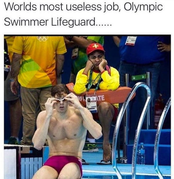 Worlds most useless job Swimmer Lifeguard Funny Meme